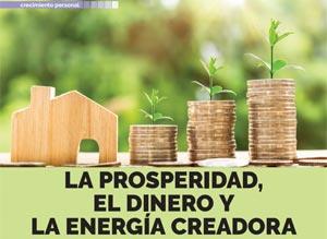 La prosperidad, el dinero y la energía creadora